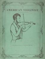 The American Violinist, J. F. Hanks (mid 1800s)
